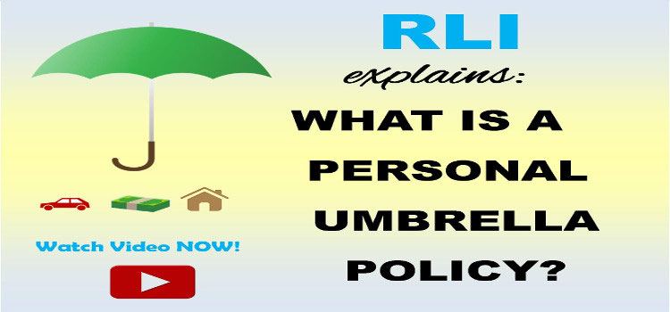 What is a RLI Personal Umbrellla?